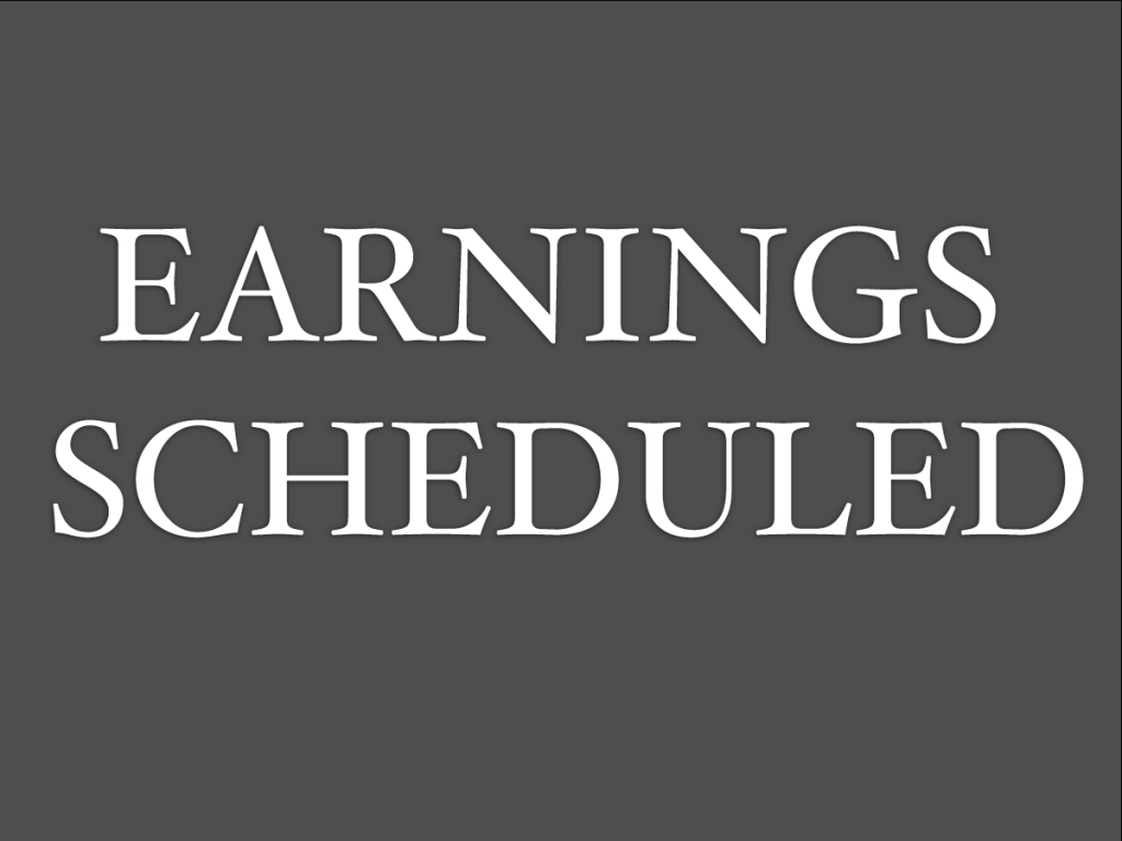 Earnings Scheduled For