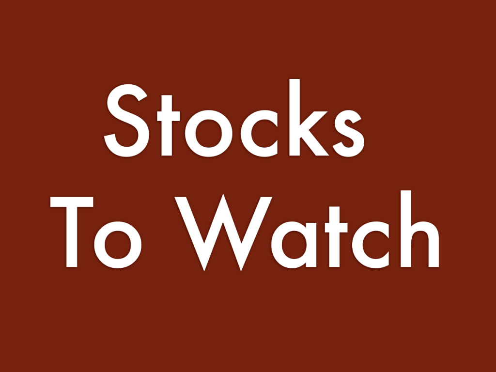 7 Stocks To Watch For