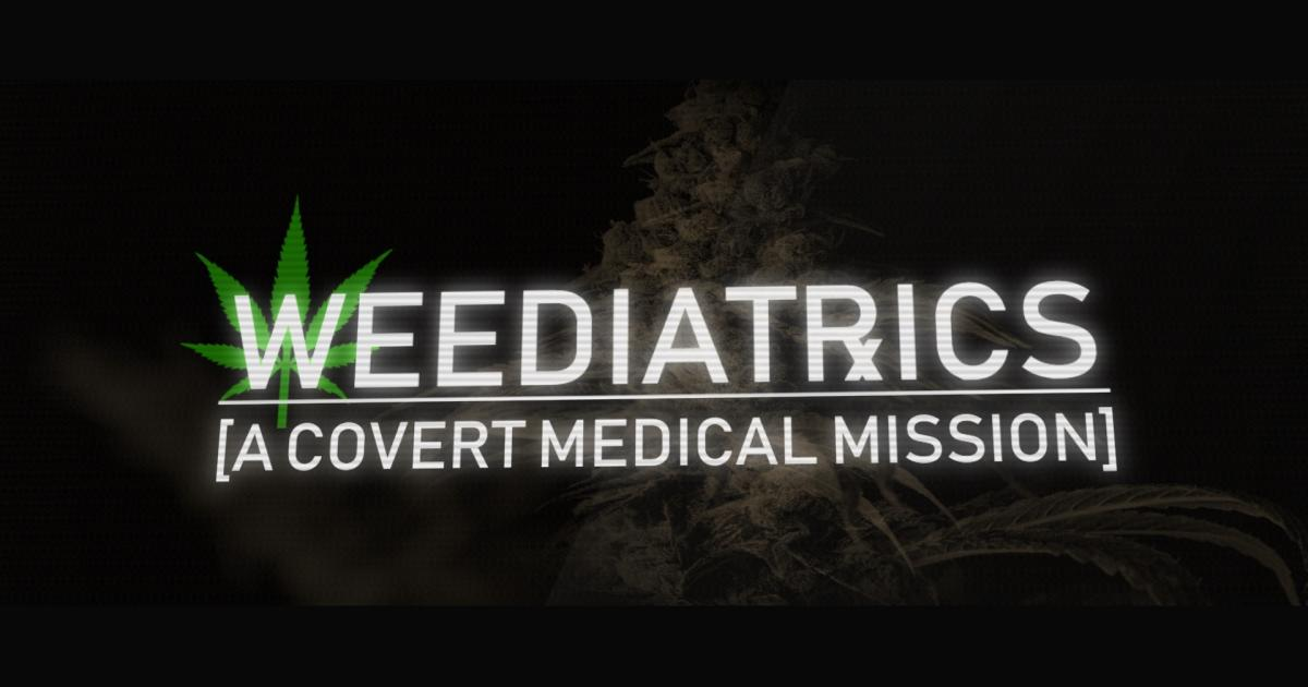 'Weediatrics': The New Film That Looks Into Medical Cannabis For Children Suffering From Debilitating Conditions