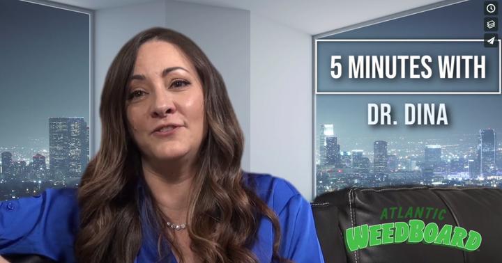 Video: Five Minutes With Dr. Dina, Hollywood's Medical Marijuana Maven