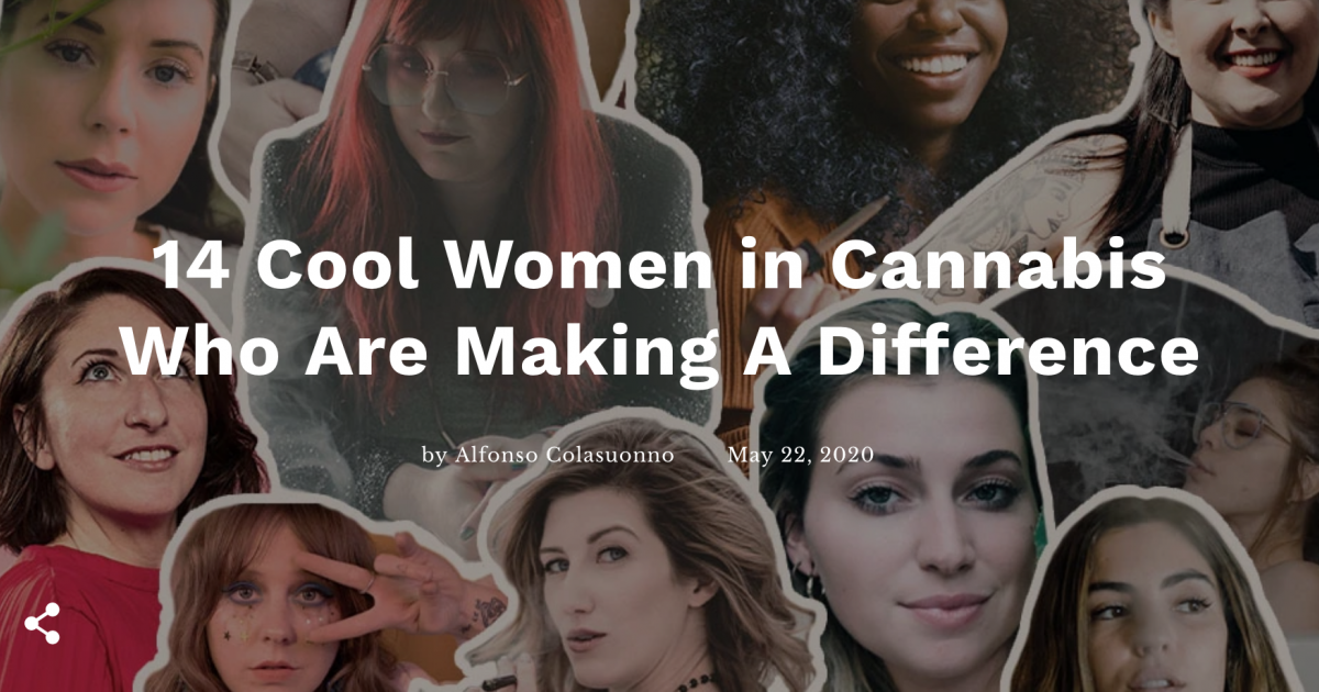 14 Cool Women In Cannabis Who Are Making A Difference