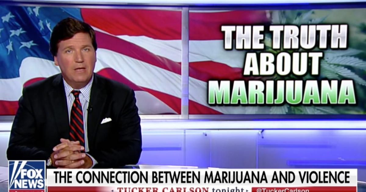Tucker Carlson Tries To Blame Marijuana For Mass Shootings