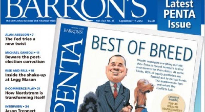 Barron's Recap 9/15/12: Top 40 Wealth Managers for the Super Rich